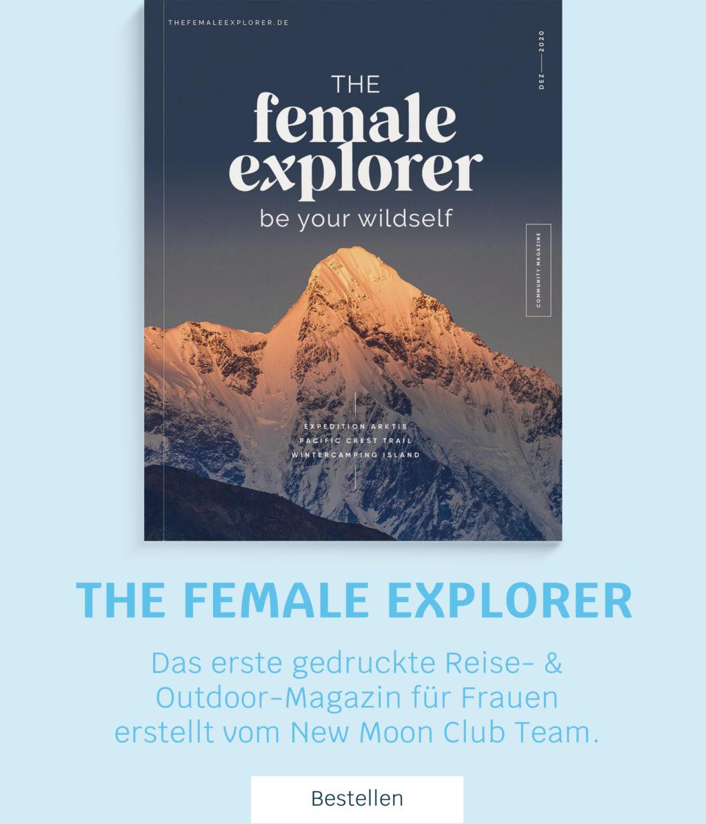 The Female Explorer Magazin Ausgabe 1 jetzt bestellen